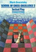 Tactical Play School of Chess Excellence 2
