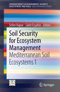 Soil Security for Ecosystem Management : Mediterranean Soil Ecosystems 1