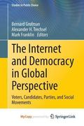 Internet and Democracy in Global Perspective : Voters, Candidates, Parties, and Social Movem...