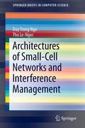 Architectures of Small-Cell Networks and Interference Management (SpringerBriefs in Computer...
