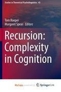 Recursion : Complexity in Cognition
