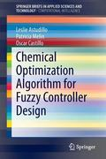 Chemical Optimization Algorithm for Fuzzy Controller Design (SpringerBriefs in Applied Scien...