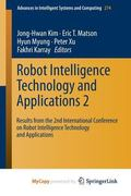 Robot Intelligence Technology and Applications 2 : Results from the 2nd International Confer...