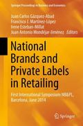 National Brands and Private Labels in Retailing : First International Symposium NB&PL, Barce...