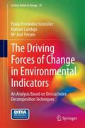 Driving Forces of Change in Environmental Indicators : An Analysis Based on Divisia Index De...