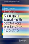 Sociology of Mental Health : Selected Topics from Forty Years 1970s-2010s