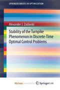 Stability of the Turnpike Phenomenon in Discrete-Time Optimal Control Problems