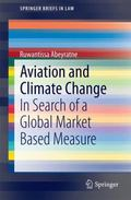 Aviation and Climate Change : In Search of a Global Market Based Measure