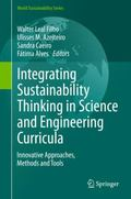 Integrating Sustainability Thinking in Science and Engineering Curricula : Innovative Approa...