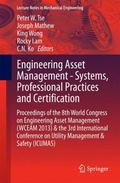 Engineering Asset Management 2013 : Proceedings of the 8th World Congress on Engineering Ass...