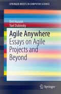 Agile Anywhere : Essays on Agile Projects and Beyond