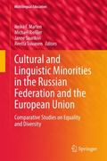 Cultural and Linguistic Minorities in the Russian Federation and the European Union : Compar...