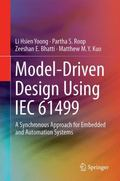 Model-Driven Design Using IEC 61499 : A Systematic Approach for Embedded and Automation Systems
