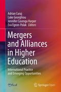 Mergers and Alliances in Higher Education : International Practice and Emerging Opportunities