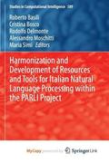 Harmonization and Development of Resources and Tools for Italian Natural Language Processing...