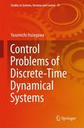Control Problems of Discrete : Time Dynamical Systems