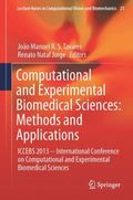 Computational and Experimental Biomedical Sciences: Methods and Applications : ICCEBS 2013 -...