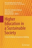 Higher Education in a Sustainable Society: A Case for Mutual Competence Building (CSR, Susta...