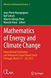 Mathematics of Energy and Climate Change: International Conference and Advanced School Plane...