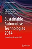 Sustainable Automotive Technologies 2014: Proceedings of the 6th ICSAT (Lecture Notes in Mob...