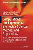 Computational and Experimental Biomedical Sciences: Methods and Applications: ICCEBS 2013 --...