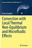 Convection with Local Thermal Non-Equilibrium and Microfluidic Effects (Advances in Mechanic...