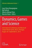 Dynamics, Games and Science: International Conference and Advanced School Planet Earth, Dgs ...