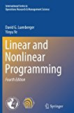 Linear and Nonlinear Programming (International Series in Operations Research & Management S...