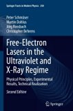 Free-Electron Lasers in the Ultraviolet and X-Ray Regime: Physical Principles, Experimental ...