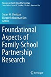 Foundational Aspects of Family-School Partnership Research (Research on Family-School Partne...