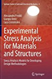 Experimental Stress Analysis for Materials and Structures: Stress Analysis Models for Develo...