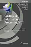 Intelligent Information Processing VIII: 9th IFIP TC 12 International Conference, IIP 2016, ...