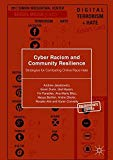 Cyber Racism and Community Resilience: Strategies for Combating Online Race Hate (Palgrave H...