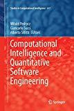 Computational Intelligence and Quantitative Software Engineering (Studies in Computational I...