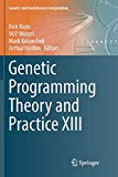 Genetic Programming Theory and Practice XIII (Genetic and Evolutionary Computation)