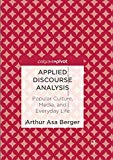 Applied Discourse Analysis: Popular Culture, Media, and Everyday Life