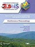 1st International Conference on 3D Materials Science, 2012: Conference Proceedings (The Mine...