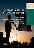 Political Islam in a Time of Revolt (Islam and Nationalism)