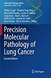 Precision Molecular Pathology of Lung Cancer (Molecular Pathology Library)