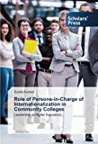 Role of Persons-in-Charge of Internationalization in Community Colleges: Leadership in Highe...