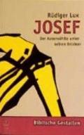 Josef. Der Auserwhlte unter seinen Brdern.