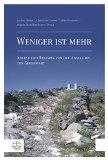Weniger ist mehr: Askese und Religion von der Antike bis zur Gegenwart (German Edition)
