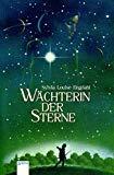 Wächterin der Sterne. ( Ab 12 J.).