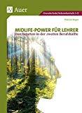 Midlife-Power für Lehrer: Durchstarten in der zweiten Berufshälfte (Alle Klassenstufen)
