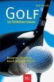 Golf ist Selbstvertrauen