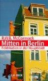 Mitten in Berlin: Feldstudien in der Hauptstadt (German Edition)