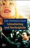Schmetterling Und Taucherglocke (German Edition)