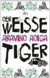 Der Weisse Tiger (German Edition)