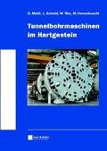 Tunnelbohrmaschinen Im Hartgestein