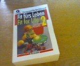 Fit frs Leben - Fit for Life 2